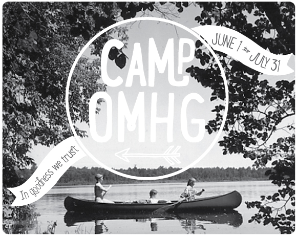 Let's Go To Summer Camp – OMHG Style!