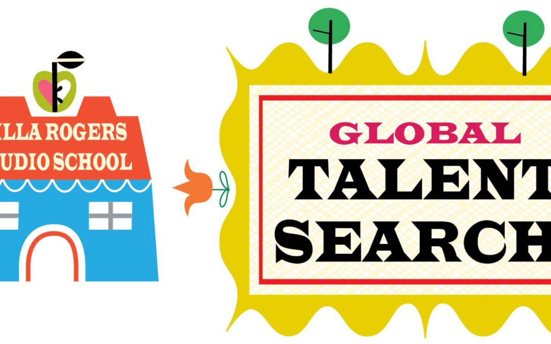 Lilla Rogers Global Talent Search Begins!