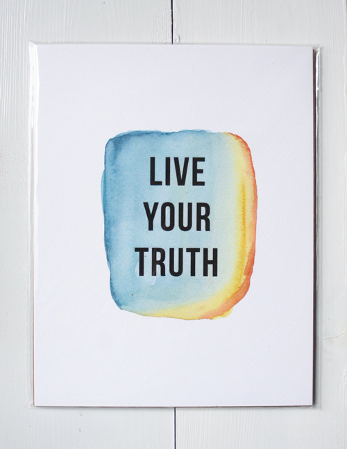 Live Your Truth Print by Brenna Giessen on Etsy