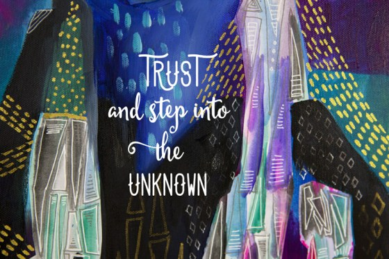 Trust and Step Into The Unknown Inspiring Painting Print Artwork Giclee Joyful Roots