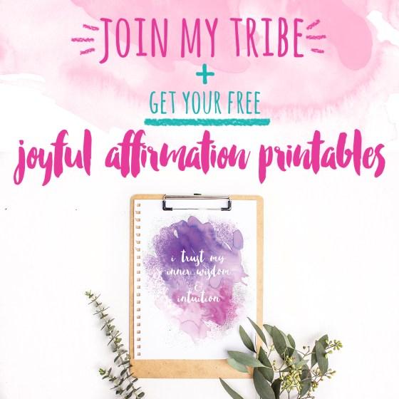 Free Joyful Affirmation Printables for 2017