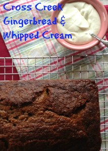 Cross Creek Gingerbread with whipped cream