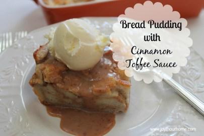 Bread Pudding with Cinnamon Toffee Sauce at www.joyinourhome.com