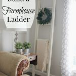 Monthly Diy Challenge How To Build A Farmhouse Style Blanket Ladder Joy In Our Home