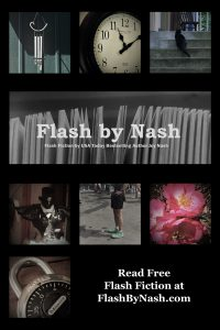 Flash Fiction at FlashbyNash.com