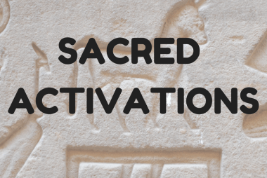 What are the Sacred Activations and Benefits