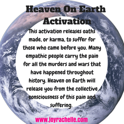 Heaven on Earth Sacred Activation