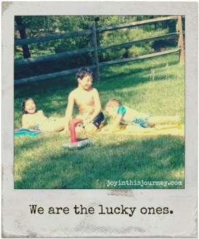 We are the lucky ones.