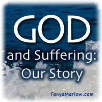 God and Suffering: Our Story button