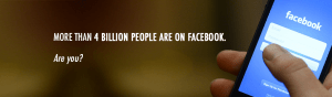 more than 4 billion people are on facebook. are you?
