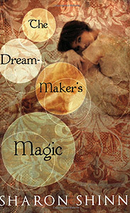 book cover of Dream-Maker's Magic by Sharon Shinn