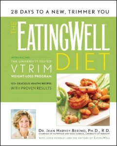 cover of The Eating Well Diet by Dr. Jean Harvey-Berino