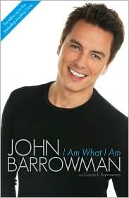 cover of I Am What I Am by John Barrowman
