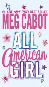 cover of All-American Girl by Meg Cabot