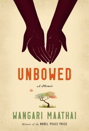 cover of Unbowed by Wangari Maathai