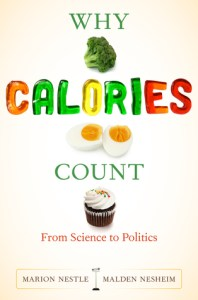 cover of Why Calories Count by Marion Nestle and Malden Nesheim