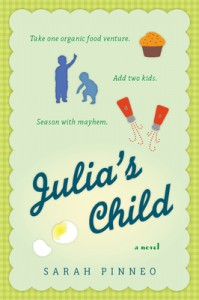 cover of Julia's Child by Sarah Pinneo