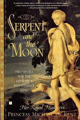 cover of The Serpent and the Moon by Princess Michael of Kent