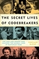 cover of The Secret Lives of Codebreakers by Sinclair McKay