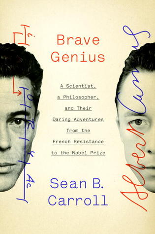 cover of Brave Genius by Sean B. Carroll