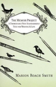 cover of The Memoir Project by Marion Roach Smith