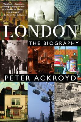 cover of London: The Biography by Peter Ackroyd
