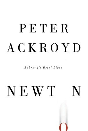 Newton by Peter Ackroyd