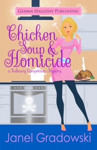 Chicken Soup and Homicide by Janel Gradowski