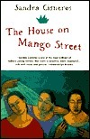 The House Mango Street by Sandra Cisneros