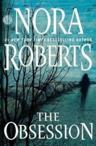The Obsession by Nora Roberts