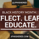 HIGHER EDUCATION, black history month, jphighered, student affairs, educate, reflect, learn