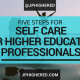 self care, higher education, student affairs