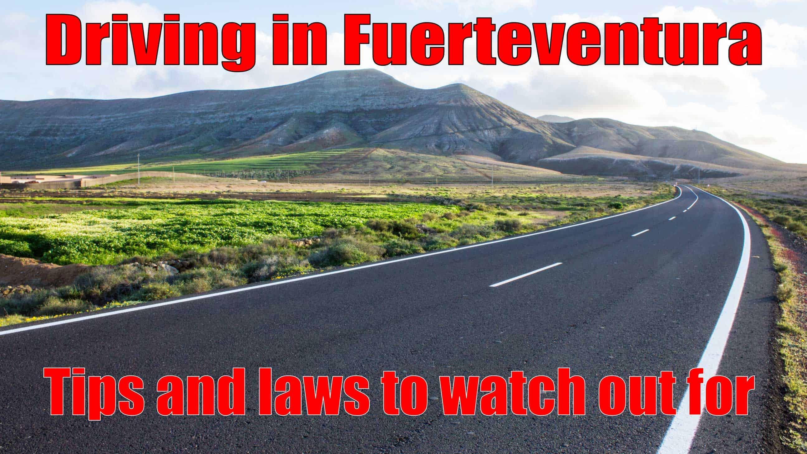Tips for driving in fuerteventura