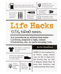 Life Hacks: Any Procedure or Action