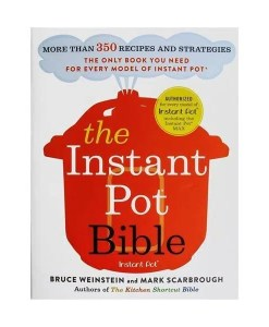 Instant Pot Bible More than 350 Recipes