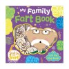 Scratch and Sniff My Family Fart Book