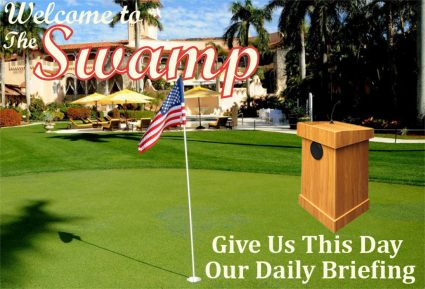 Welcome to the Swamp: Give Us This Day Our Daily Briefing @ JPLimeProductions.com