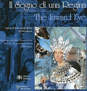 """Mostra: catalogo """"Il sogno della Regina"""" al Museo Stibbert nel 2006"""