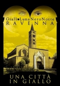 "Manifestazioni: ""Giallo luna Nero notte"" a Ravenna"