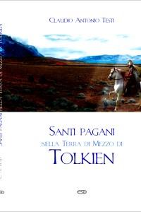 """Libri: """"Santi pagani"""" di Claudio Testi"""