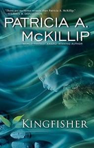 Kingfisher - Patricia A. McKillip