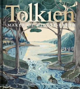 Tolkien, Maker of Middle-earth - Catherine McIlwaine