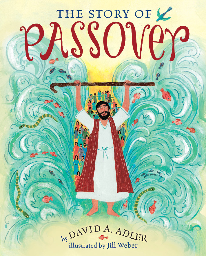 "David A. Adler in ""The Story of Passover"" provides little-known answers to some intriguing questions. (Courtesy Holiday House)"