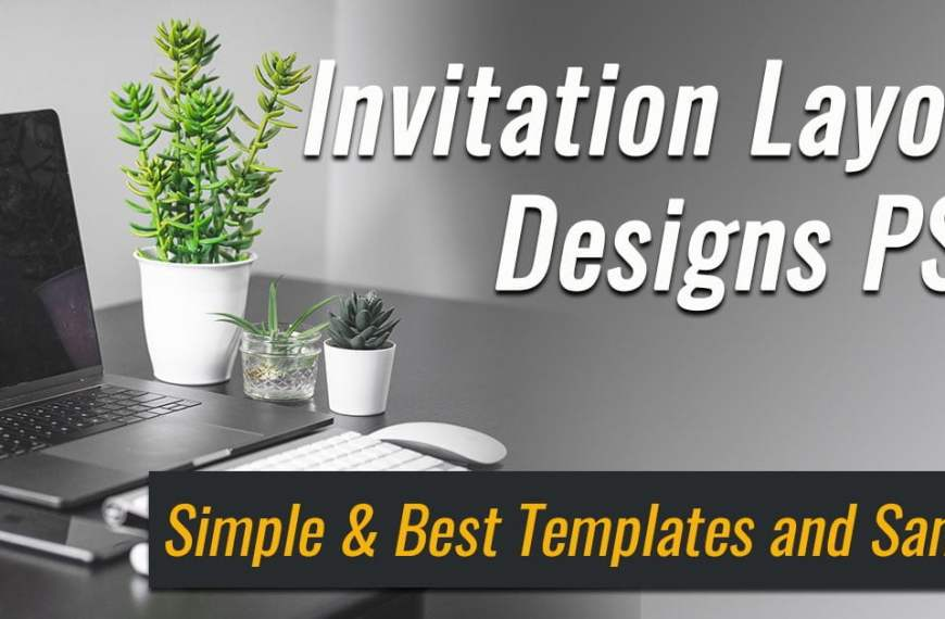 Invitation Layout Designs PSD: Simple & Best Templates and Sample