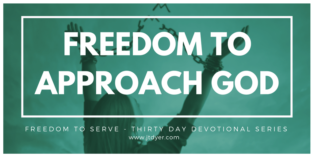Freedom to Approach God