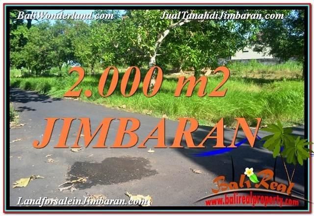 JUAL MURAH TANAH di JIMBARAN 2,000 m2 View Laut dan Jalan Tol
