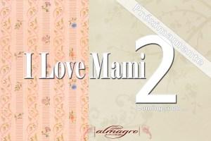 Nueva edicion de nuestra colección I LOVE MAMI 2, por Juan Almagro Fotografos