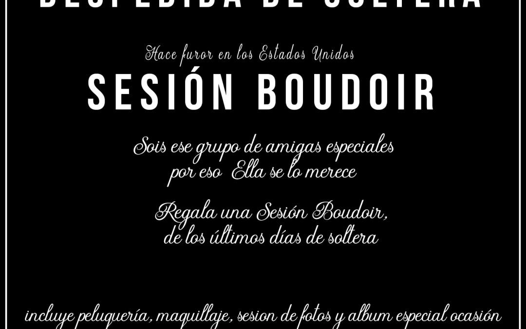 Regalo Despedida de Soltera – Sesión Boudoir