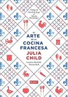 Libros de cocina para regalar. El arte de la cocina francesa julia child