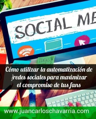 Cómo utilizar la automatización de redes sociales para maximizar el compromiso de tus fans